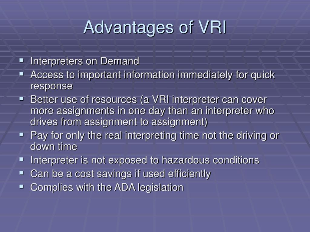 Advantages of VRI