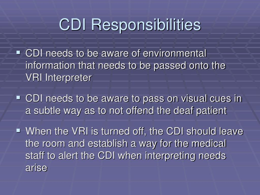 CDI Responsibilities