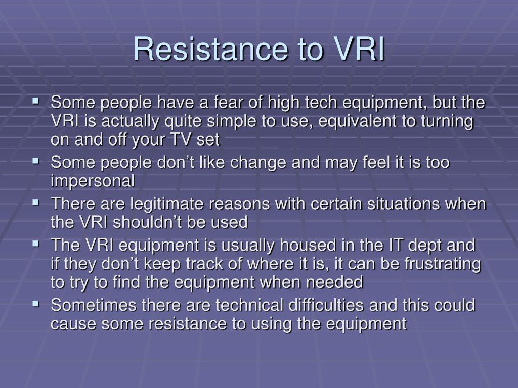 Resistance to VRI