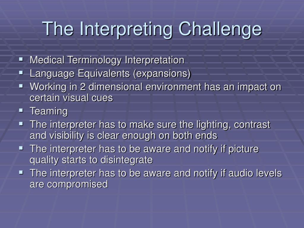 The Interpreting Challenge