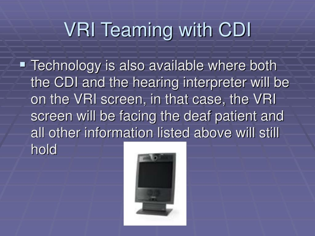 VRI Teaming with CDI
