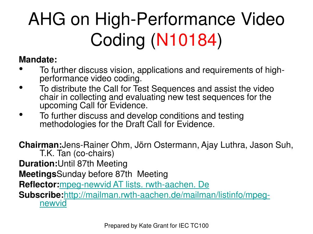 AHG on High-Performance Video Coding (