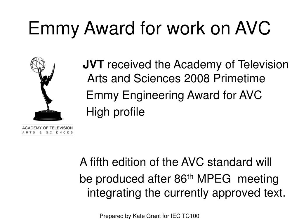 Emmy Award for work on AVC