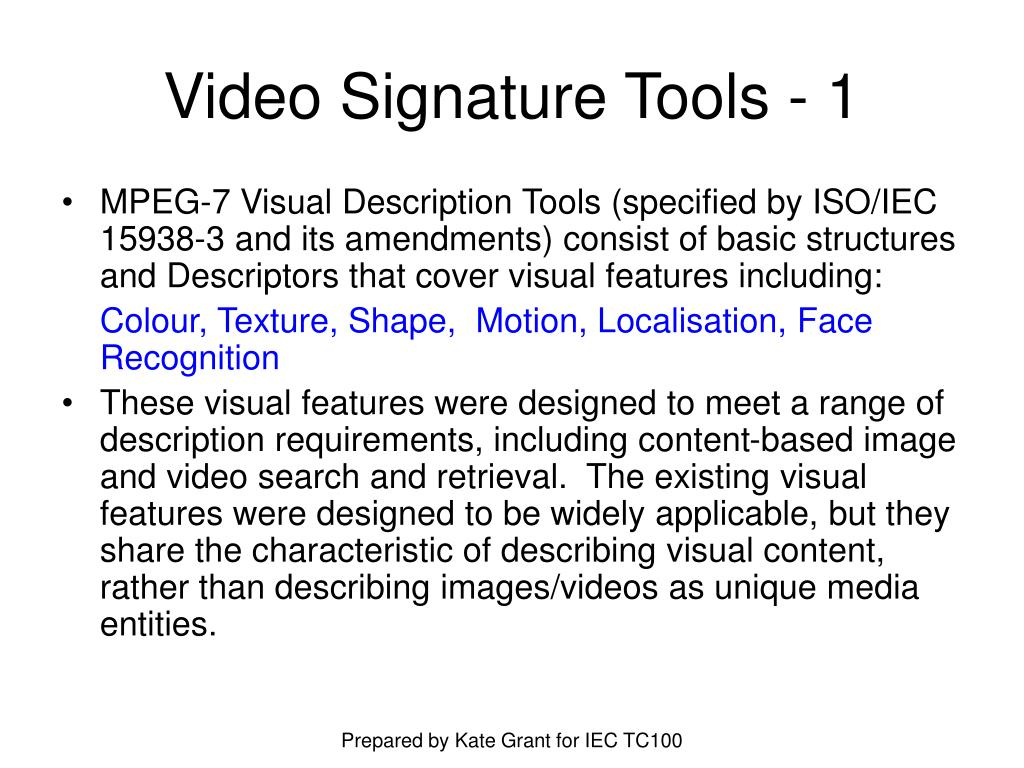 Video Signature Tools - 1