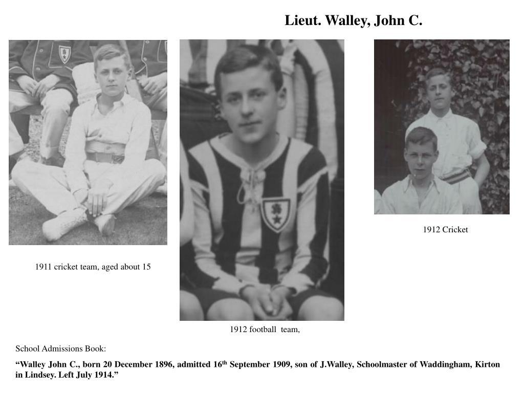 Lieut. Walley, John C.