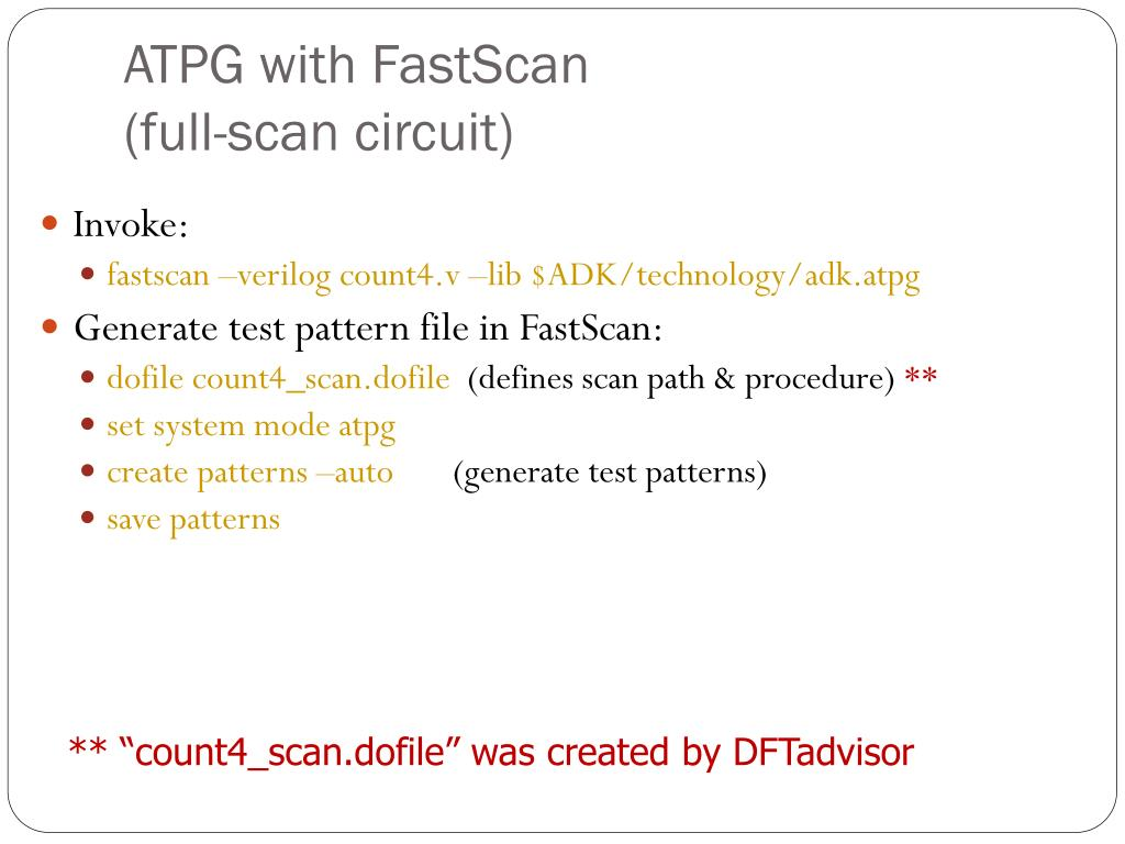 ATPG with FastScan