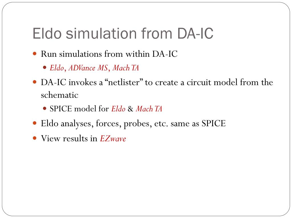 Eldo simulation from DA-IC
