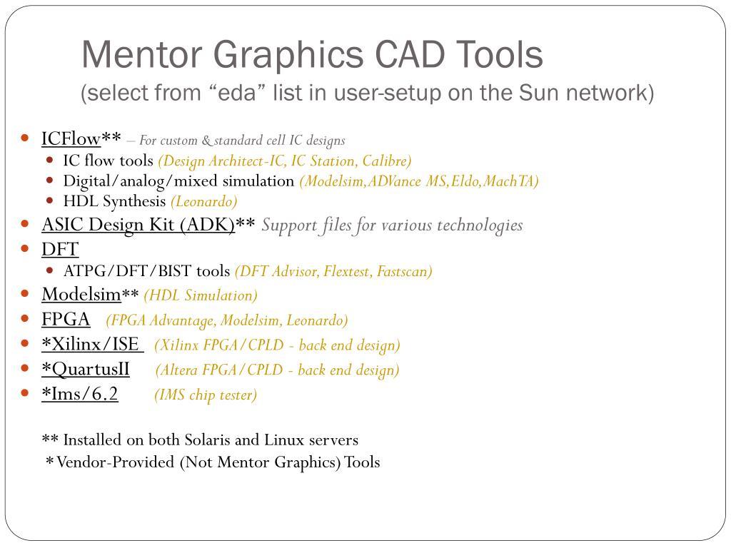 Mentor Graphics CAD Tools