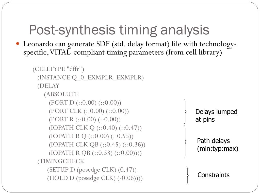 Post-synthesis timing analysis
