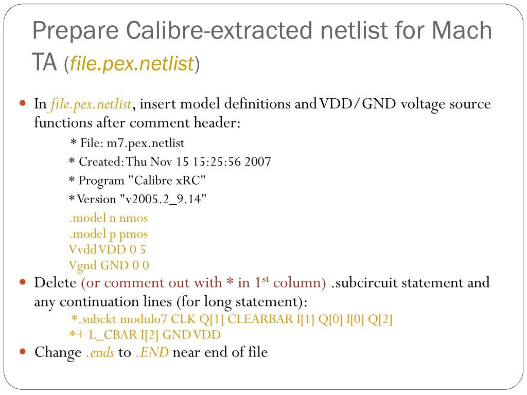 Prepare Calibre-extracted netlist for Mach TA