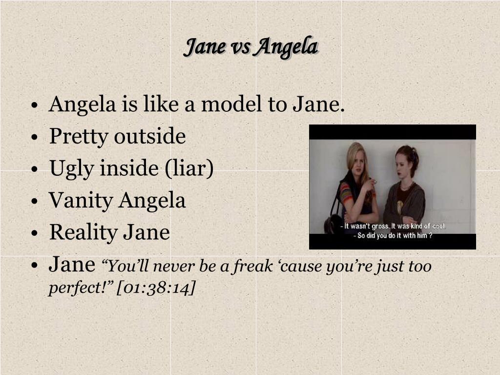 Jane vs Angela