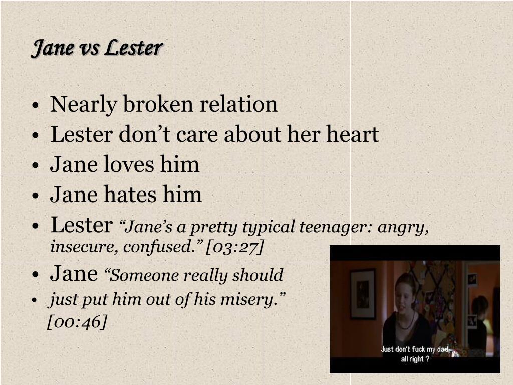 Jane vs Lester