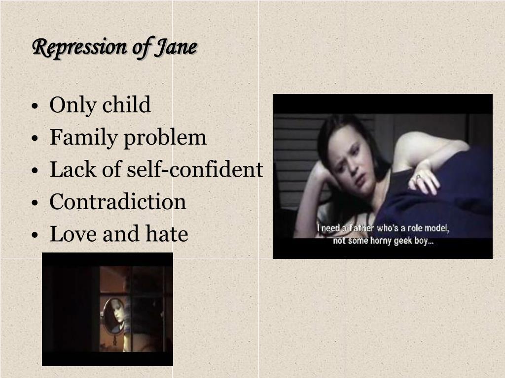 Repression of Jane