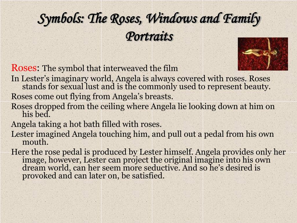 Symbols: The Roses, Windows and Family Portraits