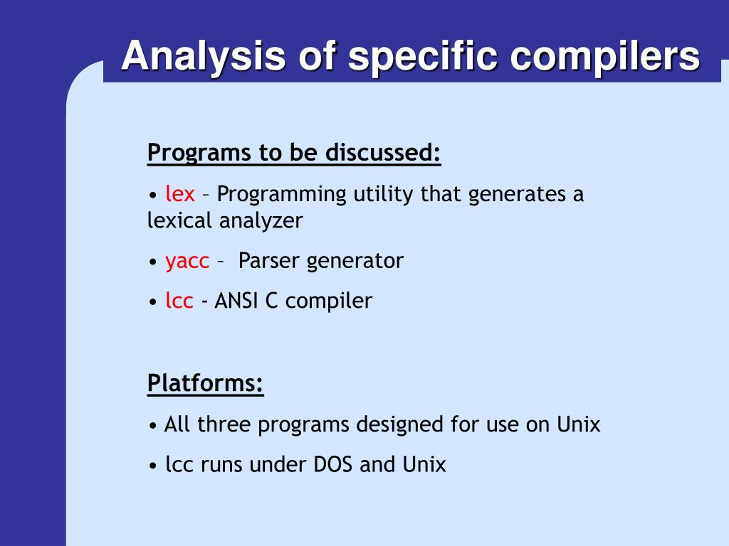 Analysis of specific compilers