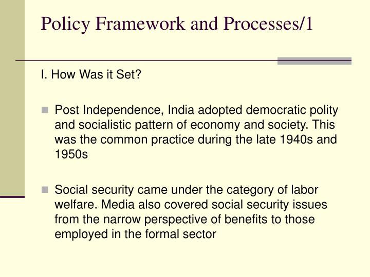 Policy Framework and Processes/1