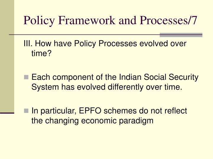 Policy Framework and Processes/7