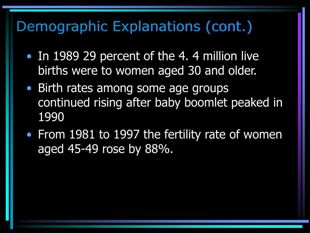 Demographic Explanations (cont.)