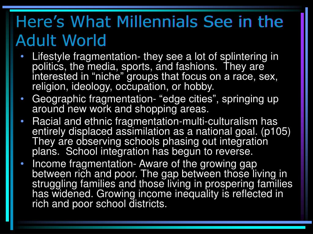 Here's What Millennials See in the Adult World