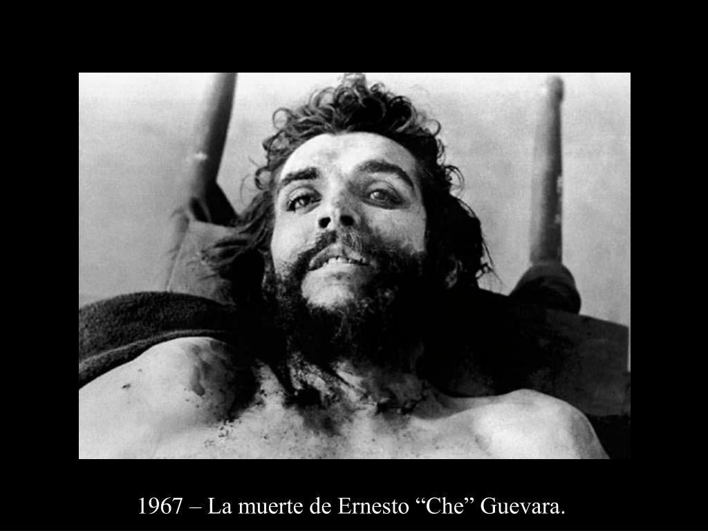 """1967 – La muerte de Ernesto """"Che"""" Guevara."""