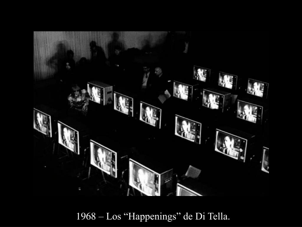 "1968 – Los ""Happenings"" de Di Tella."
