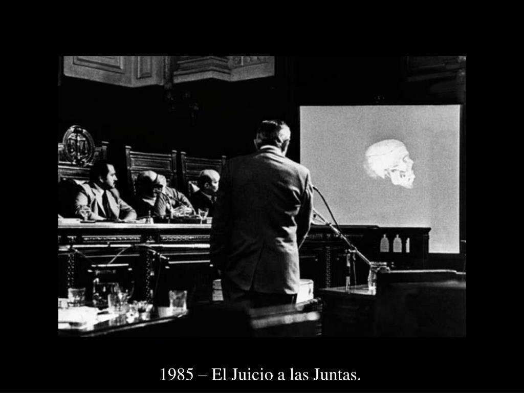 1985 – El Juicio a las Juntas.
