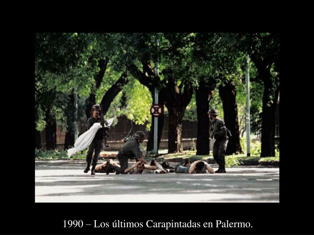 1990 – Los últimos Carapintadas en Palermo.