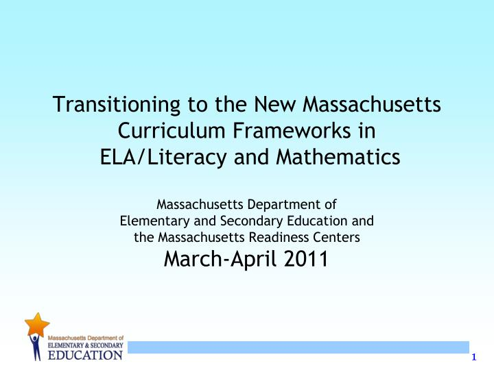 Transitioning to the New Massachusetts Curriculum Frameworks in