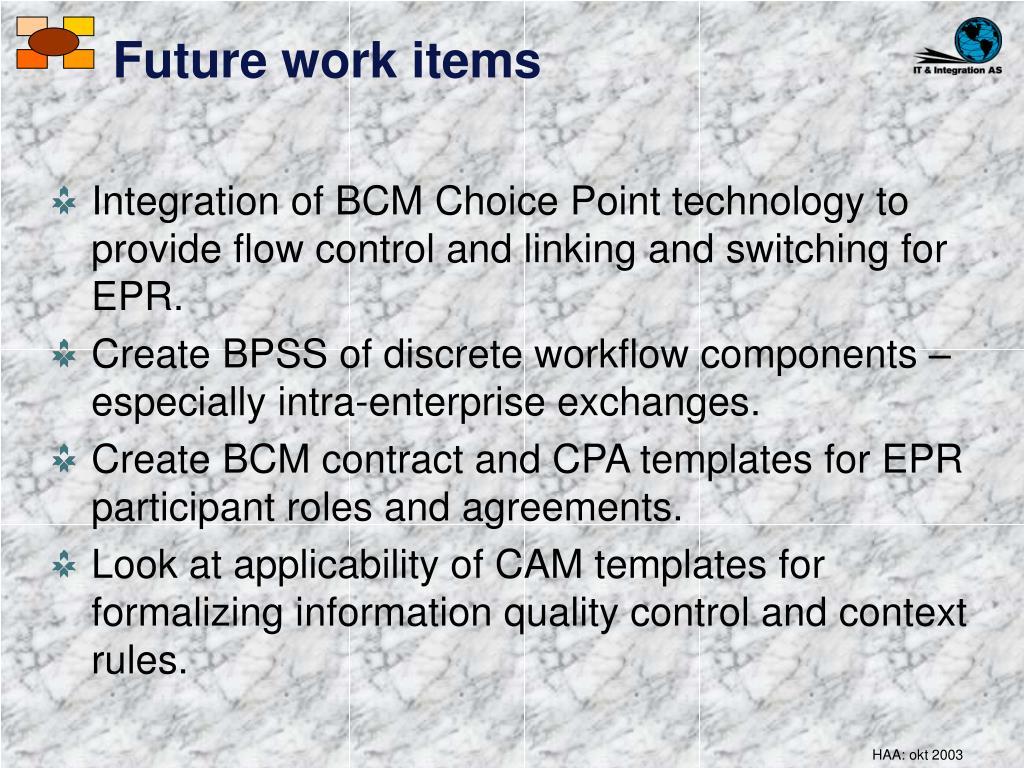 Future work items