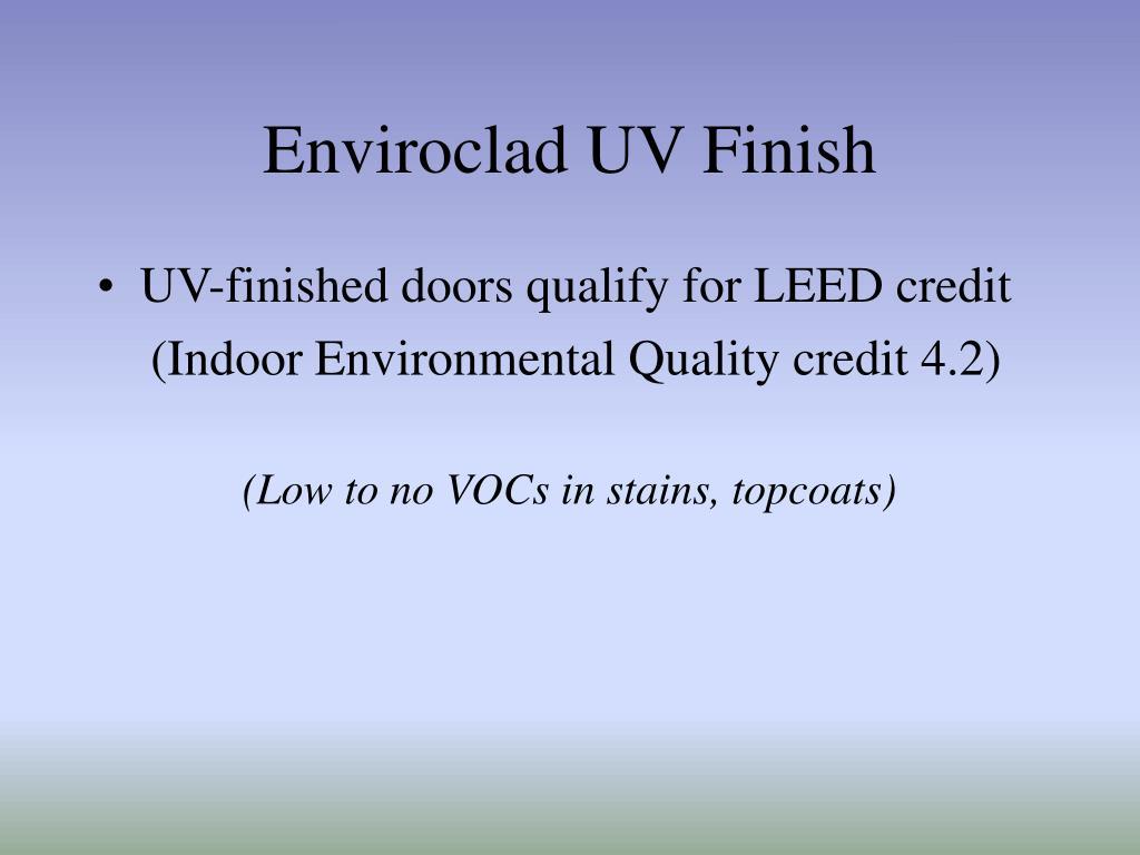 Enviroclad UV Finish