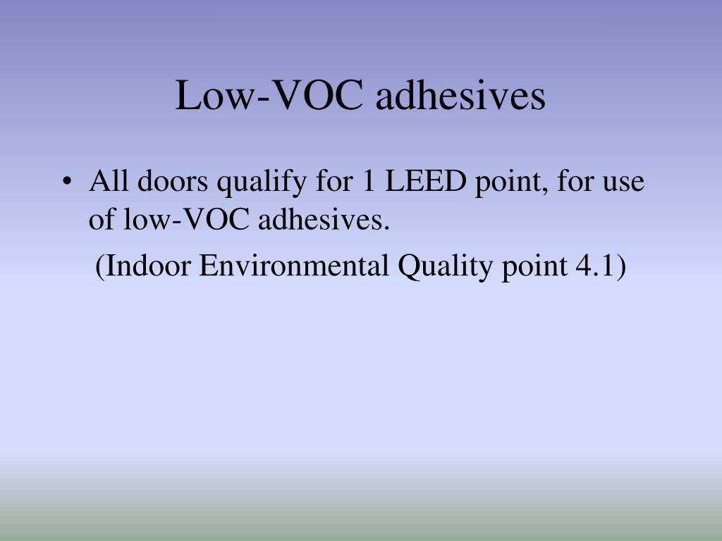 Low-VOC adhesives