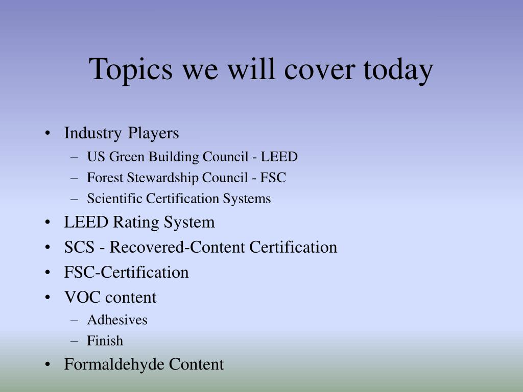 Topics we will cover today