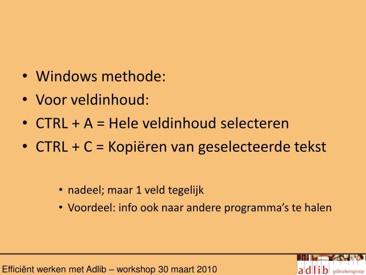 Windows methode: