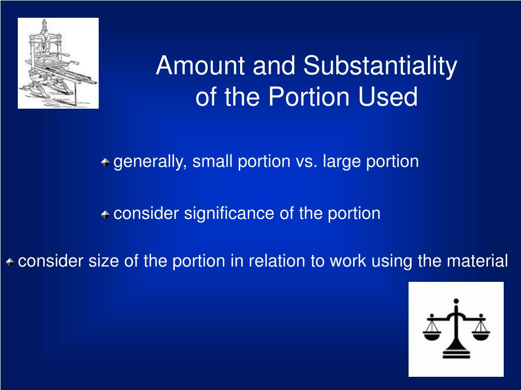 Amount and Substantiality