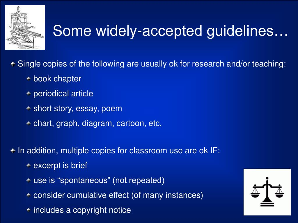 Some widely-accepted guidelines…