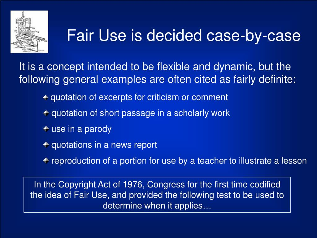 Fair Use is decided case-by-case