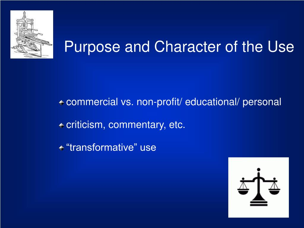 Purpose and Character of the Use