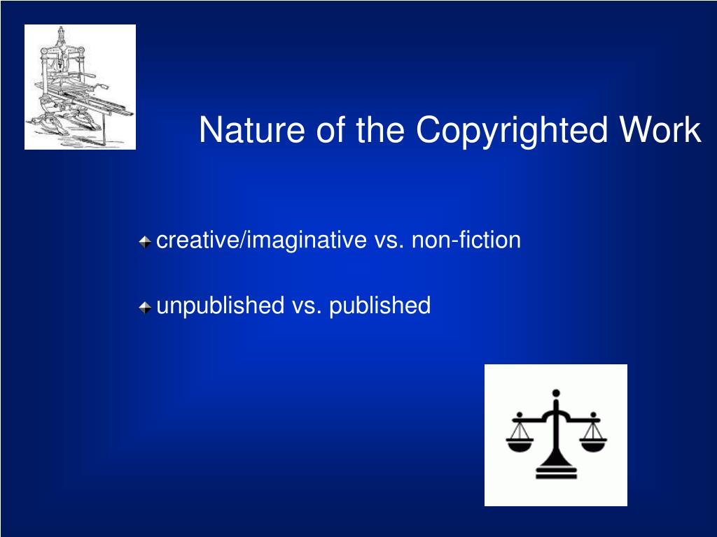 Nature of the Copyrighted Work