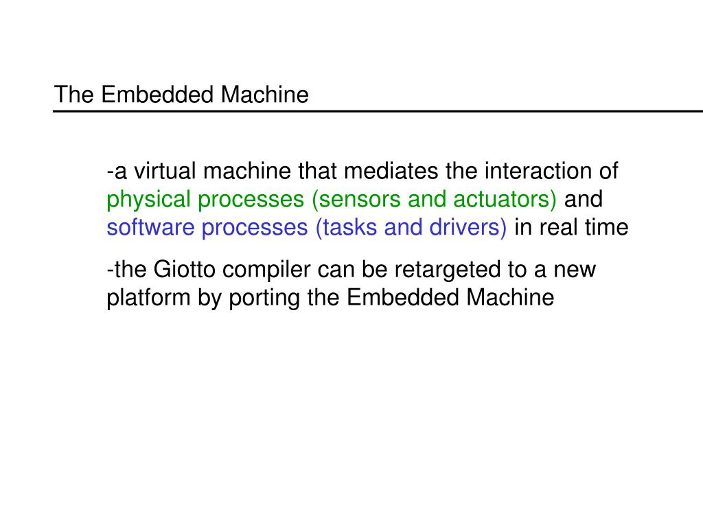 The Embedded Machine