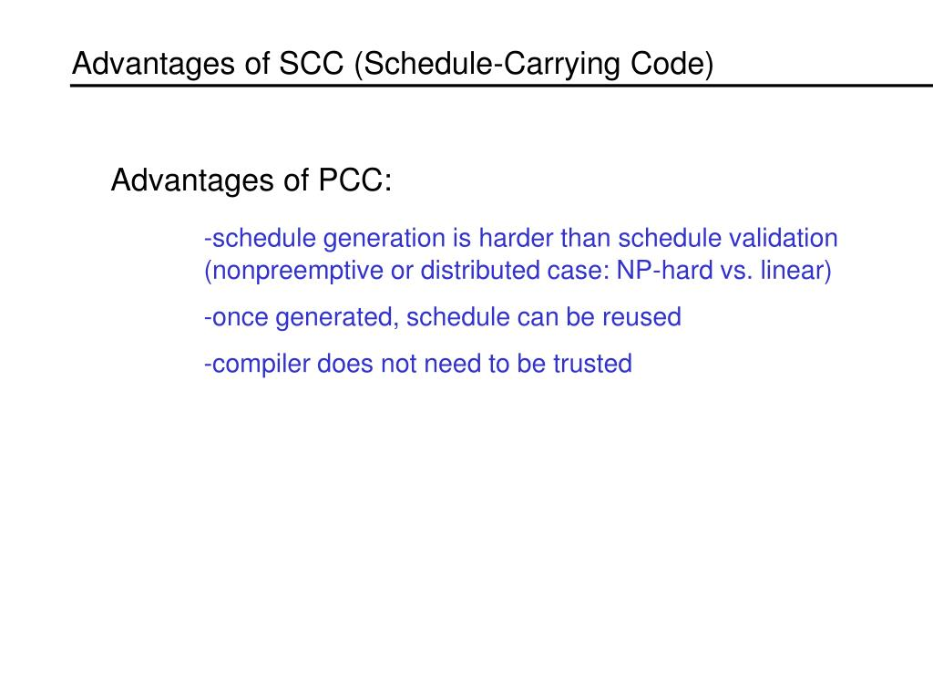 Advantages of SCC (Schedule-Carrying Code)