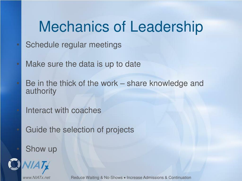 Mechanics of Leadership