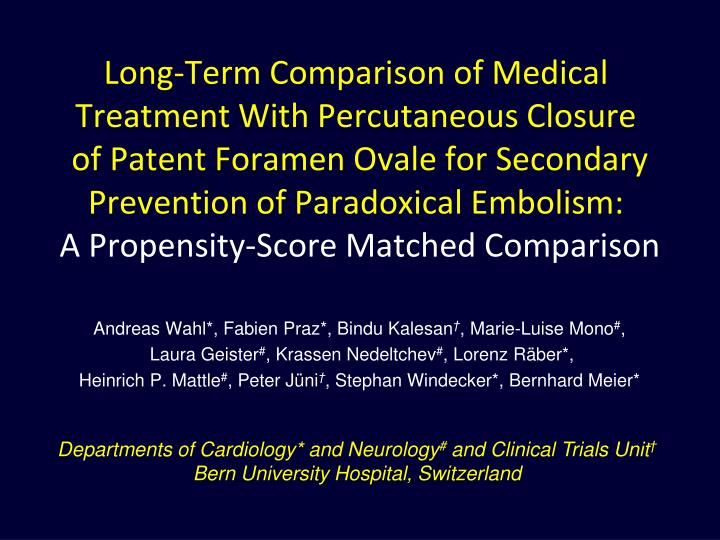 Long-Term Comparison of Medical