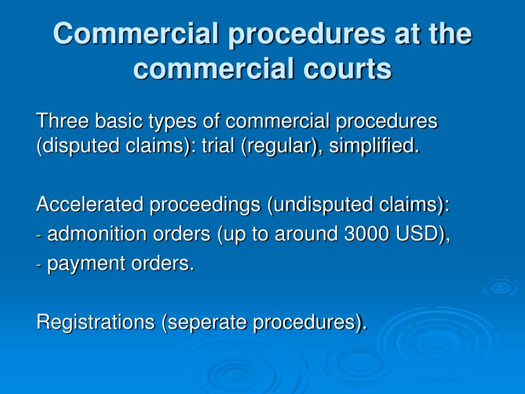 Commercial procedures at the commercial courts
