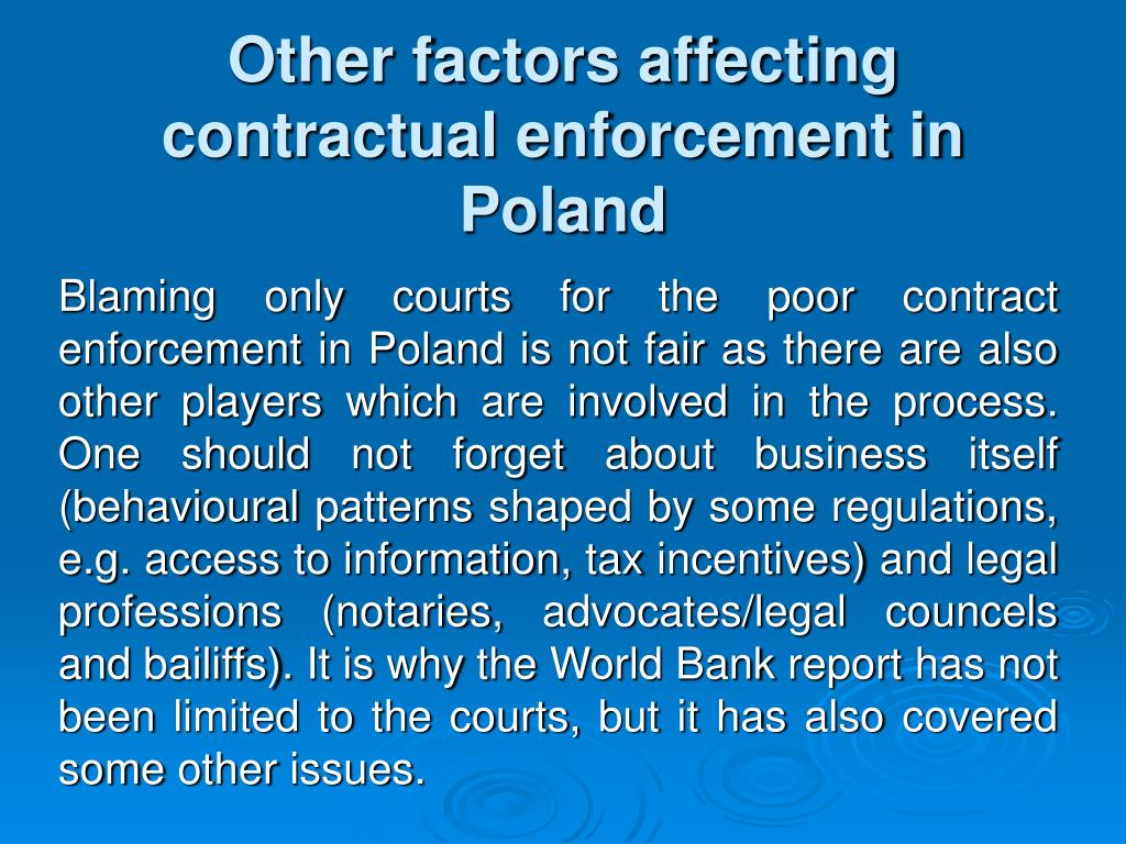 Other factors affecting contractual enforcement in Poland