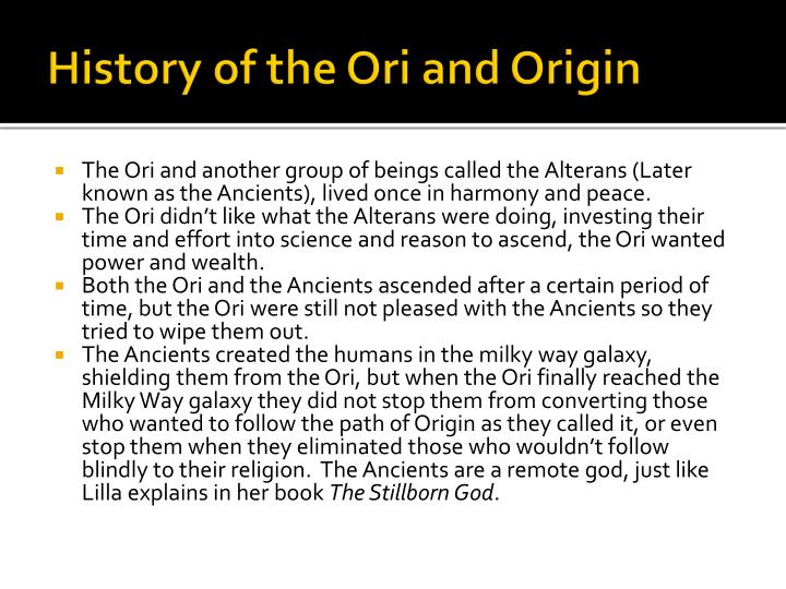 History of the ori and origin