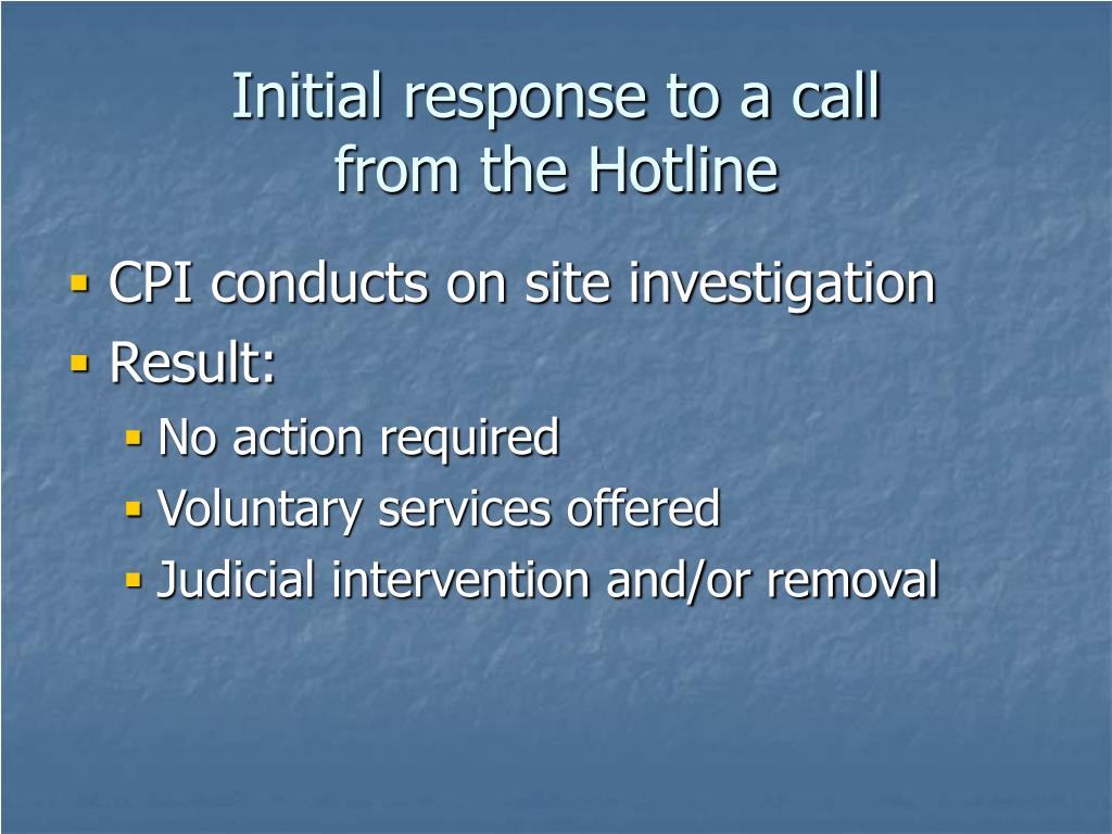 Initial response to a call