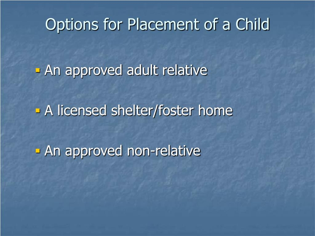 Options for Placement of a Child