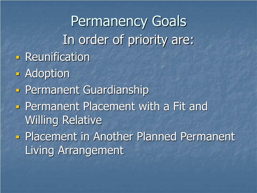 Permanency Goals