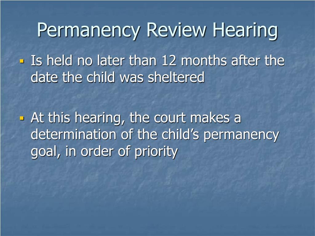 Permanency Review Hearing