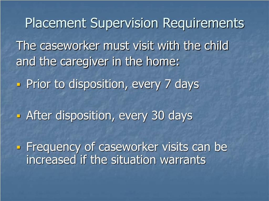 Placement Supervision Requirements